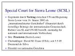 special court for sierra leone scsl