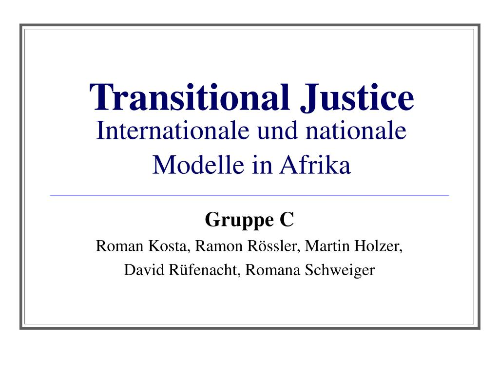 transitional justice internationale und nationale modelle in afrika l.