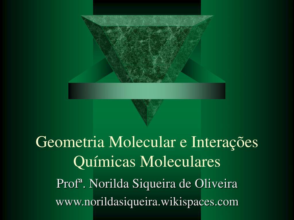 geometria molecular e intera es qu micas moleculares l.