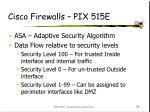cisco firewalls pix 515e36