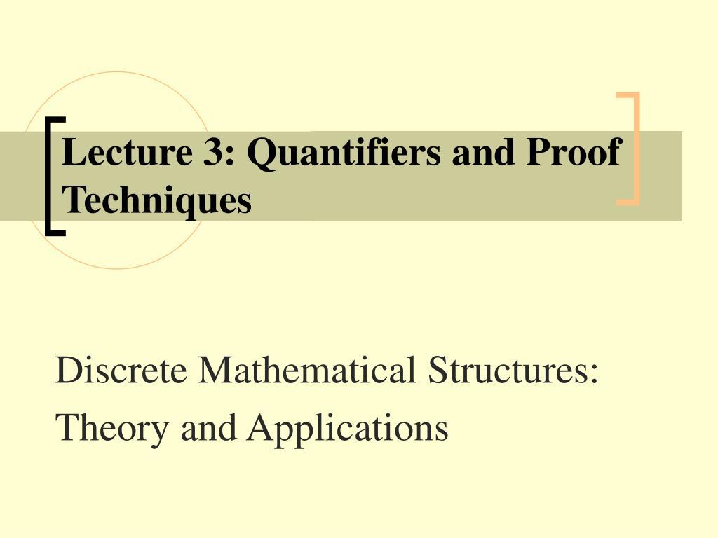 lecture 3 quantifiers and proof techniques l.
