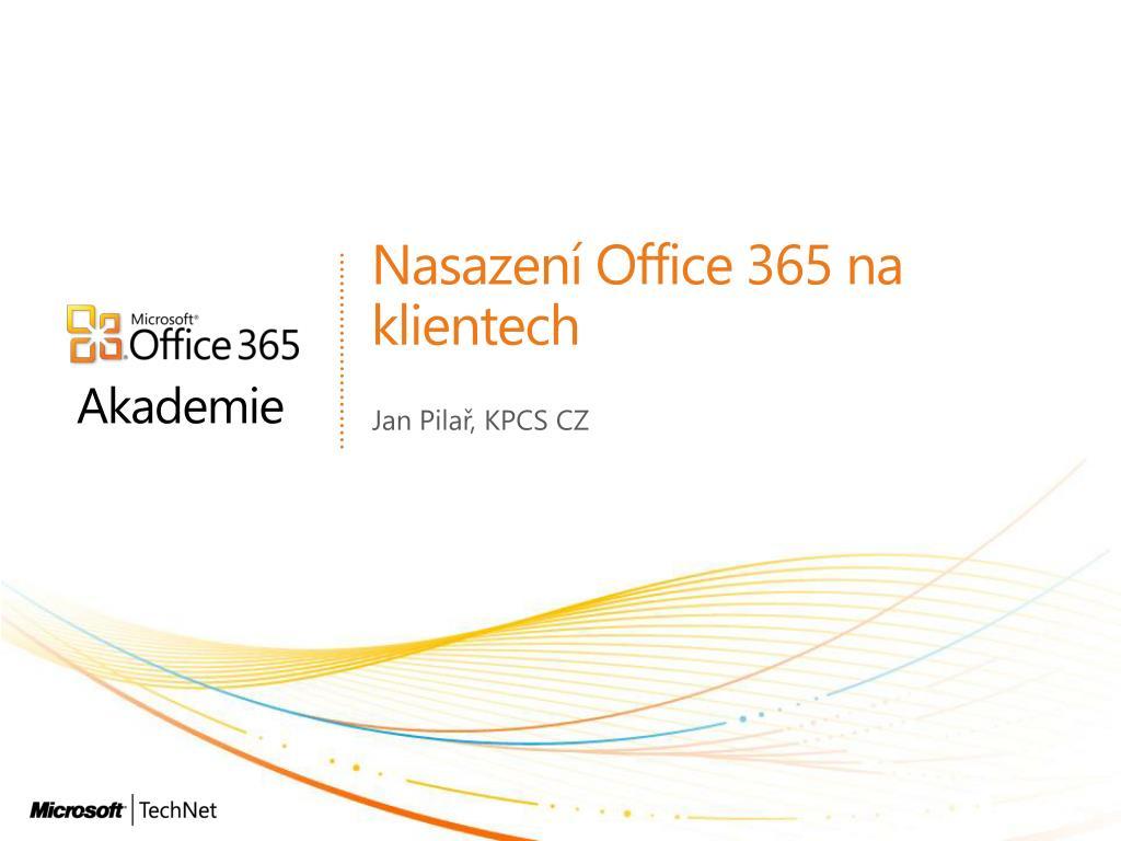 nasazen office 365 na klientech l.