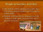 people in societies activities
