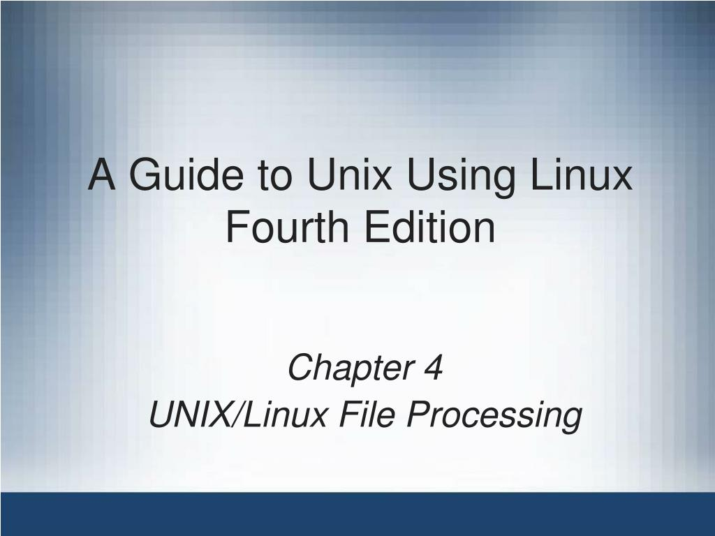 a guide to unix using linux fourth edition l.