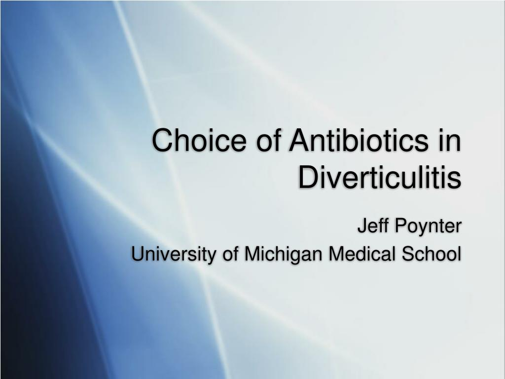 choice of antibiotics in diverticulitis l.