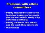 problems with ethics committees