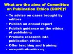 what are the aims of committee on publication ethics cope