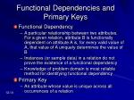 functional dependencies and primary keys