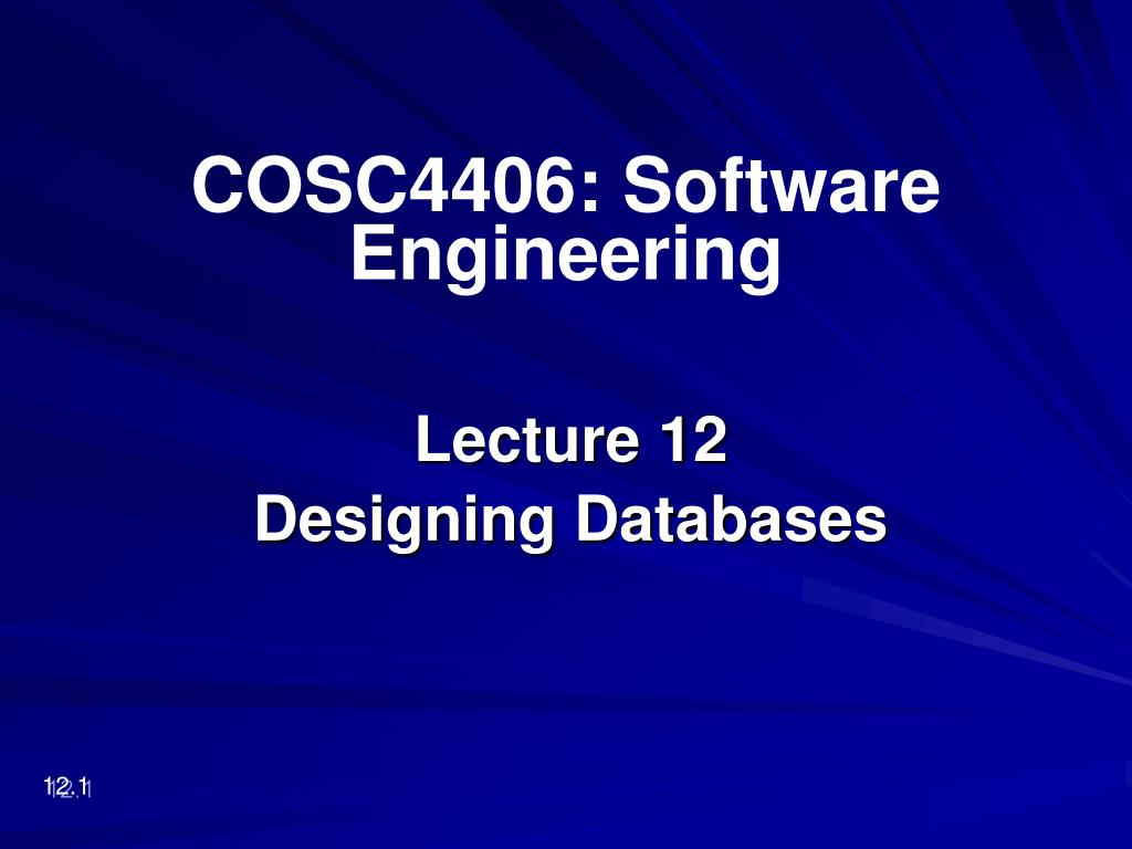 lecture 12 designing databases l.