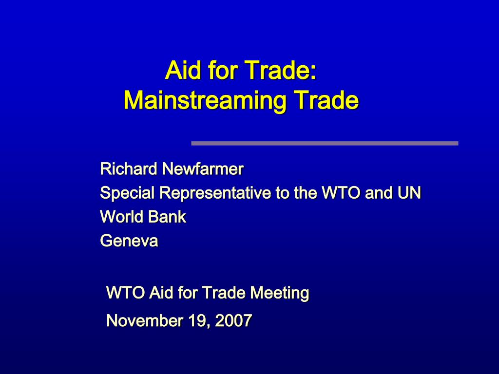 aid for trade mainstreaming trade l.