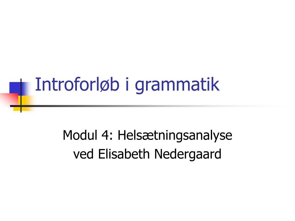 modul 4 hels tningsanalyse ved elisabeth nedergaard l.