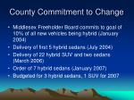 county commitment to change