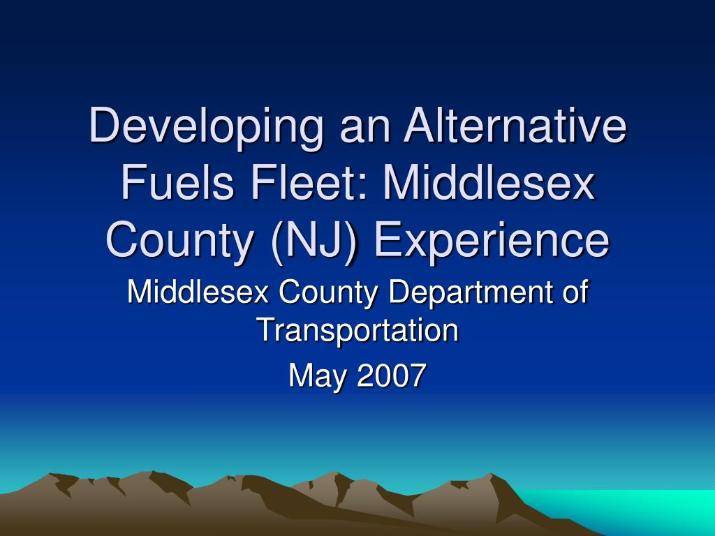 developing an alternative fuels fleet middlesex county nj experience l.