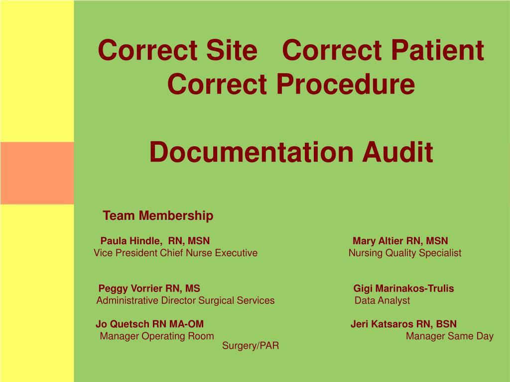 correct site correct patient correct procedure documentation audit l.