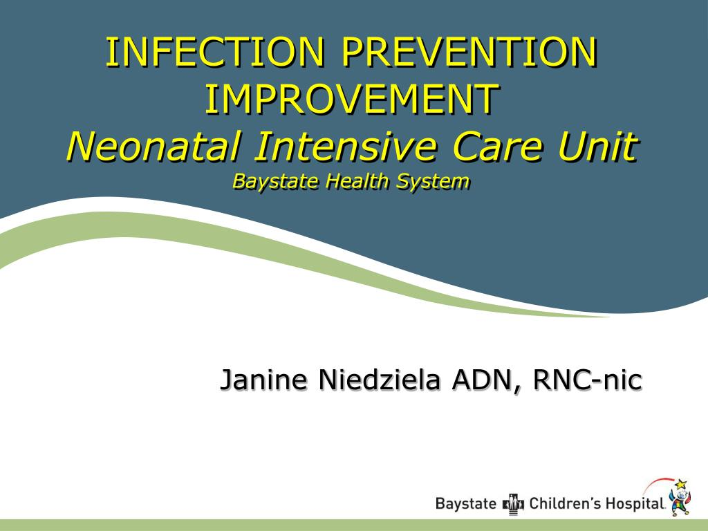 infection prevention improvement neonatal intensive care unit baystate health system l.