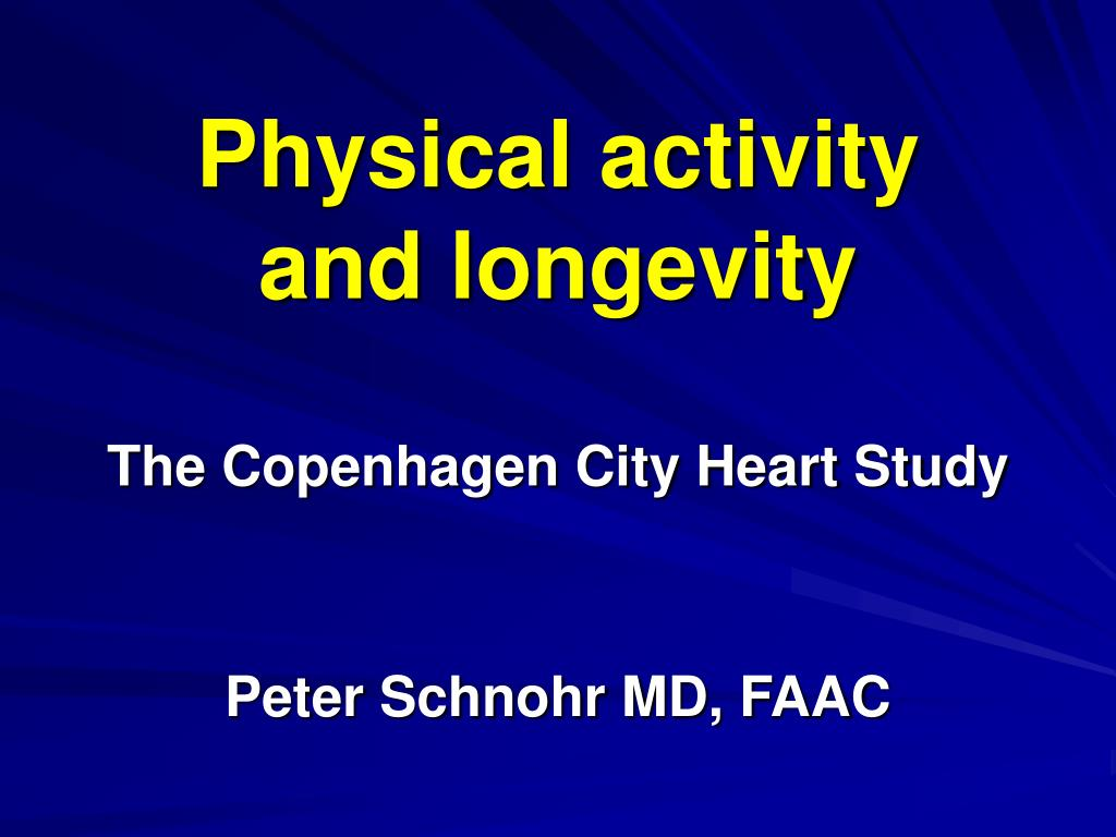 physical activity and longevity the copenhagen city heart study peter schnohr md faac l.