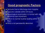 good prognostic factors