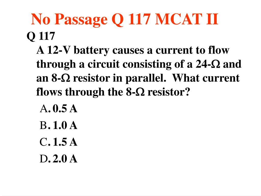 No Passage Q 117 MCAT II