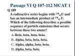 passage vi q 107 112 mcat 13