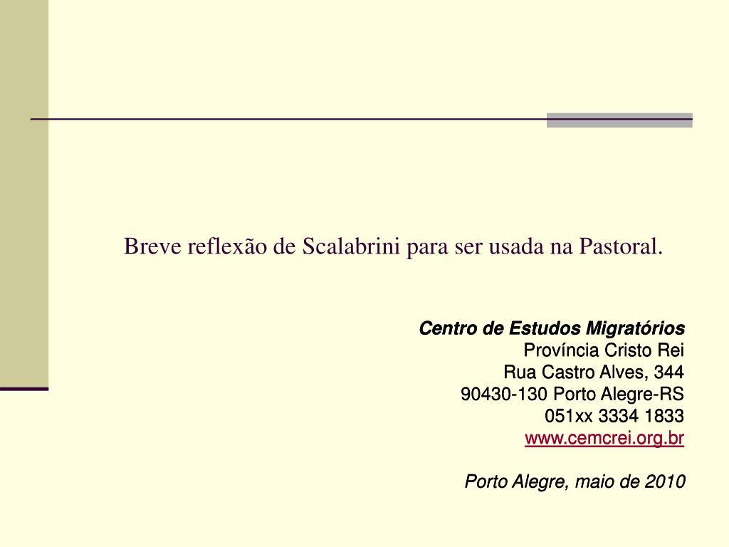 breve reflex o de scalabrini para ser usada na pastoral l.