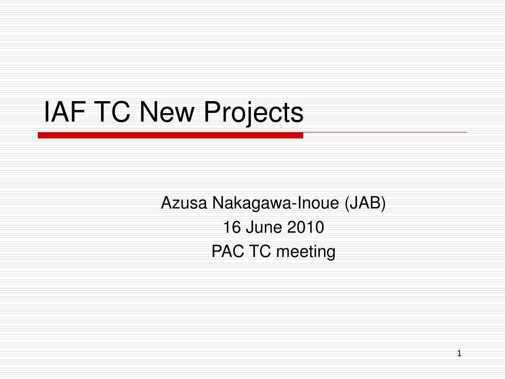 iaf tc new projects l.
