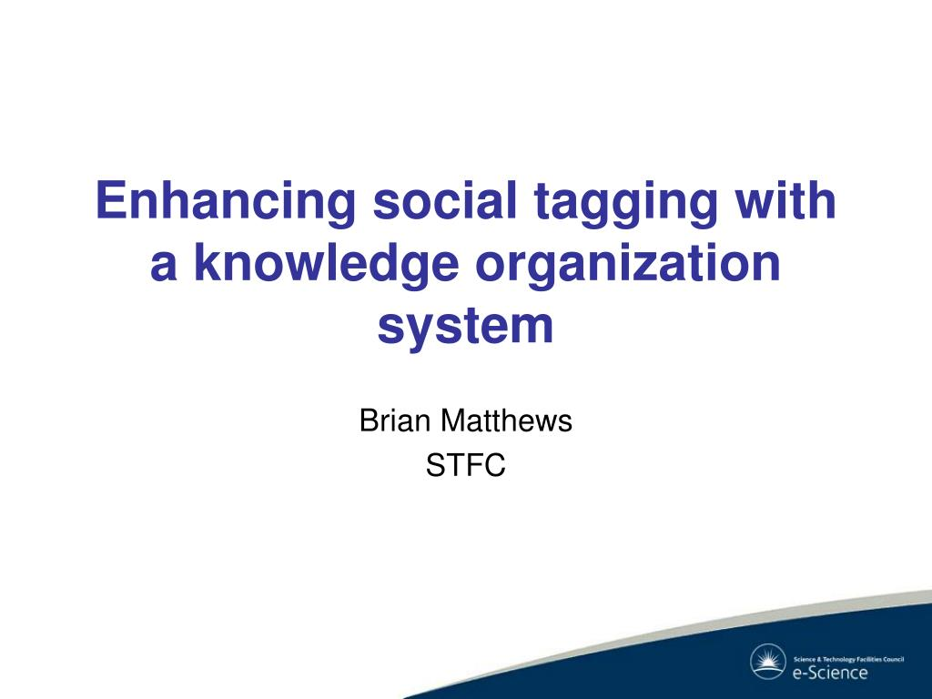 enhancing social tagging with a knowledge organization system l.