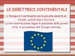 le direttrici continentali
