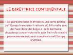 le direttrici continentali70
