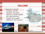 vulcani9