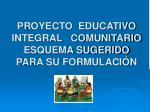 proyecto educativo integral comunitario esquema sugerido para su formulaci n