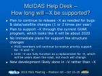 mcidas help desk how long will x be supported