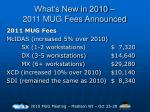 what s new in 2010 2011 mug fees announced