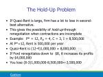 the hold up problem