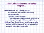 the 1 enhancement to our safety program
