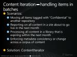 content iteration handling items in batches