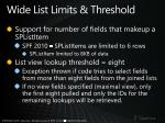 wide list limits threshold