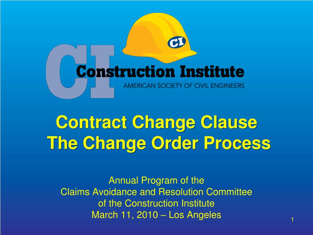 contract change clause the change order process l.