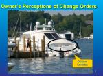 owner s perceptions of change orders