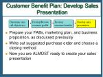 customer benefit plan develop sales presentation