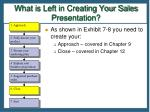 what is left in creating your sales presentation