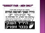 sukkot fair men only