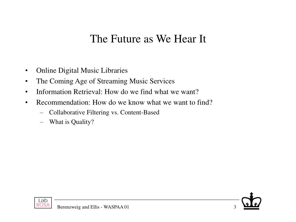 The Future as We Hear It