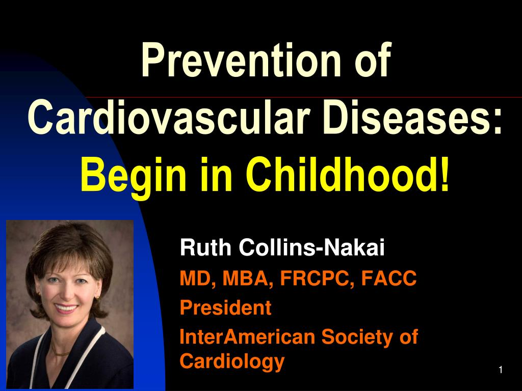 prevention of cardiovascular diseases begin in childhood l.