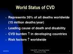 world status of cvd
