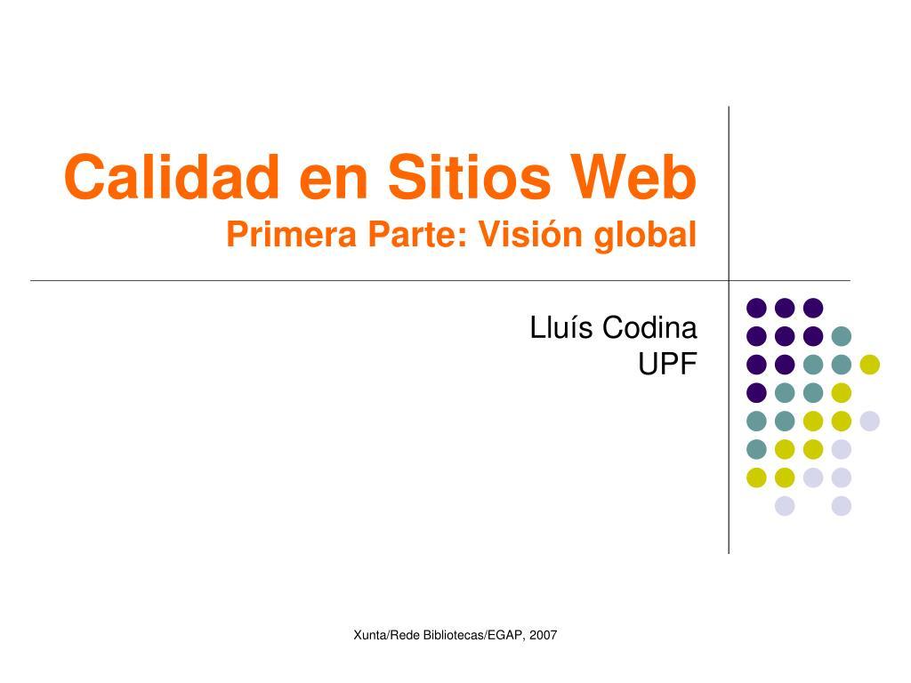 calidad en sitios web primera parte visi n global l.