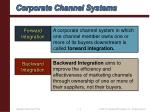 corporate channel systems