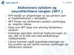 alzheimers sykdom og neurofibrill re tangler nft