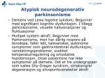 atypisk neurodegenerativ parkinsonisme