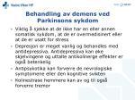 behandling av demens ved parkinsons sykdom