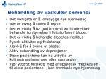 behandling av vaskul r demens